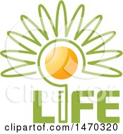 Clipart Of A Flower With A Sun Center And Life Text Royalty Free Vector Illustration by Lal Perera