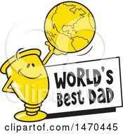 Clipart Of A Trophy Mascot Holding Up A Globe Over A Worlds Best Dad Sign Royalty Free Vector Illustration by Johnny Sajem