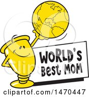 Clipart Of A Trophy Mascot Holding Up A Globe Over A Worlds Best Mom Sign Royalty Free Vector Illustration by Johnny Sajem