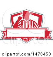 Clipart Of A Silhouetted Referee Umpire Blowing A Whistle In A Red And White Shield Over A Banner Royalty Free Vector Illustration