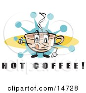 Poster, Art Print Of Happy Coffee Cup Character With Steamy Hot Coffee