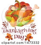 Clipart Of A Turkey Leg And Food With Thanksgiving Day Text Royalty Free Vector Illustration