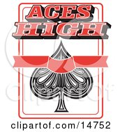 Ace Of Spades Playing Card With Text Reading Aces High Clipart Illustration