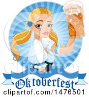 Clipart Of A Blond Beer Maiden Holding Up A Mug Over An Oktoberfest Banner Royalty Free Vector Illustration