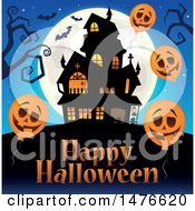 Clipart Of A Haunted House With Happy Halloween Text And Jackolantern Balloons Royalty Free Vector Illustration by visekart