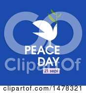 Clipart Of A Dove With An Olive Branch And Peace Day 21 Sept Text Over Blue Royalty Free Vector Illustration