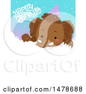 Clipart Of A Cute Woolly Mammoth And Happy Birthday Text Over Copyspace Royalty Free Vector Illustration by BNP Design Studio