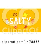 Clipart Of Salty Foods And Text On Orange Royalty Free Vector Illustration by BNP Design Studio