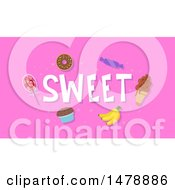 Clipart Of Sweet Foods And Text On Pink Royalty Free Vector Illustration