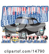 Black 1955 Chevy Muscle Car With Text Reading American Muscle With Stars And Stripes Clipart Illustration