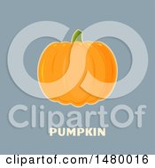 Perfect Pumpkin Over Text On Gray