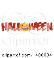 Clipart Of A Grinning Evil Jackolantern Pumpkin In The Word Halloween Royalty Free Vector Illustration