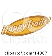 Orange And Brown Happy Trails Sign Clipart Illustration