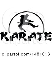 Clipart Of A Black Silhouetted Man Doing A Karate Kick Over A Half Circle And Text Royalty Free Vector Illustration