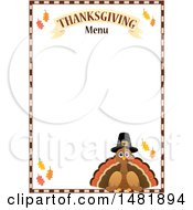Clipart Of A Pilgrim Turkey With Thanksgiving Menu Text And Border Royalty Free Vector Illustration
