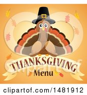Clipart Of A Pilgrim Turkey With Thanksgiving Menu Text Royalty Free Vector Illustration