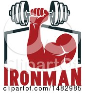 Clipart Of A Bodybuilders Arm Working Out With A Dumbbell Over Ironman Text Royalty Free Vector Illustration
