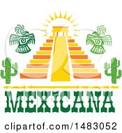 Pyramid With Aztec Eagles Cactus Plants And Mexicana Text