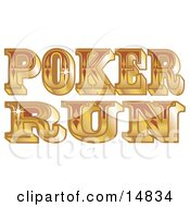 Shiny Golden Western Poker Run Sign Clipart Illustration