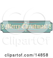 Green Tan And Red Sign Reading Merry Christmas Retro Clipart Illustration by Andy Nortnik