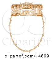 Oval Frame Made Of Barbed Wire On A Snakebite Ranch Sign Clipart Illustration