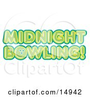 Green Midnight Bowling Sign