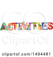 Clipart Of A Group Of Children Playing In The Colorful Word ACTIVITIES Royalty Free Vector Illustration by Prawny