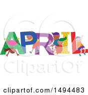 Clipart Of A Group Of Children Playing In The Colorful Word For The Month Of April Royalty Free Vector Illustration