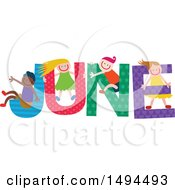 Clipart Of A Group Of Children Playing In The Colorful Word For The Month Of June Royalty Free Vector Illustration