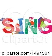 Clipart Of A Group Of Children Playing In The Colorful Word Sing Royalty Free Vector Illustration by Prawny