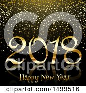 Clipart Of A Golden Happy New Year 2018 Design With Confetti Stars Royalty Free Vector Illustration