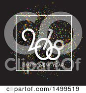 Clipart Of A Happy New Year 2018 Design With Colorful Confetti On Black Royalty Free Vector Illustration
