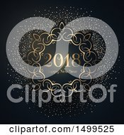 Clipart Of A Happy New Year 2018 Greeting In An Ornate Gold Frame With Confetti On Black Royalty Free Vector Illustration