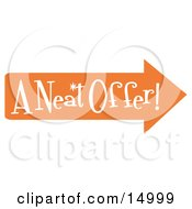 Vintage Sign Showing An Orange Arrow Pointing Right And Reading A Neat Offer Clipart Illustration by Andy Nortnik
