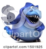 Poster, Art Print Of 3d Blue T Rex Dinosaur Holding A Dollar Symbol On A White Background