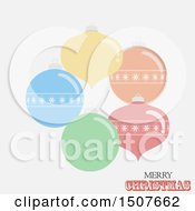 Merry Christmas Greeting With Faded Colorful Bauble Ornaments