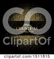 Clipart Of A Merry Christmas And A Happy New Year Greeting With Gold Glitter On Black Royalty Free Vector Illustration