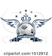 Soccer Ball With A Crown Wings And Stars Over A Championship Banner