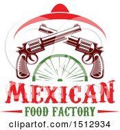 Mexican Food Factory Design With A Sombrero Pistols And Lime