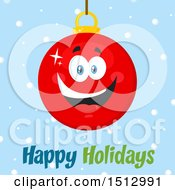 Clipart Of A Happy Holidays Greeting Under A Red Christmas Bauble Ornament Mascot Character Royalty Free Vector Illustration