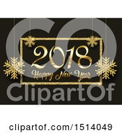 Clipart Of A 2018 Happy New Year Design With Snowflakes And Gold Glitter On Black Royalty Free Vector Illustration