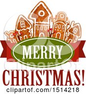 Clipart Of A Row Of Gingerbread Houses And Merry Christmas Text Royalty Free Vector Illustration