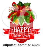 Clipart Of A Happy New Year Greeting With Poinsettia With Candy Canes Holly Branches And Baubles Royalty Free Vector Illustration by Vector Tradition SM