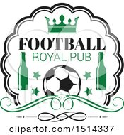 Clipart Of A Soccer Ball Beer Bottles And Crown Sports Pub Bar Design Royalty Free Vector Illustration