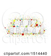 Clipart Of A Happy Birthday Greeting With Colorful Confetti Royalty Free Vector Illustration