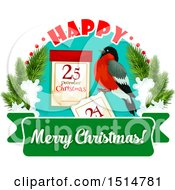 Clipart Of A Happy Merry Christmas Greeting With A Bird And Calendar Royalty Free Vector Illustration