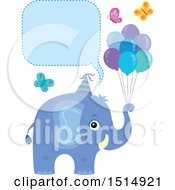 Clipart Of A Blue Elephant With Party Balloons And Butterflies Under A Speech Balloon Royalty Free Vector Illustration by visekart