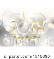 Clipart Of A Happy New Year 2018 Design With A Bauble Over Flares Royalty Free Vector Illustration
