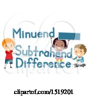 Clipart Of A Group Of Children With Minus Sign Minuend Subtrahend And Difference Math Terms Royalty Free Vector Illustration