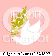 Poster, Art Print Of Hello Spring Design A Dove And Flowers On Pink